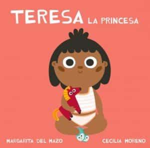 quiero cuentos Teresa la princesa