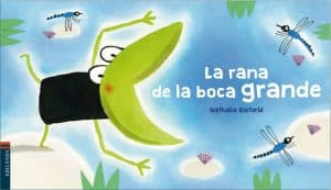 quiero cuentos la rana de la boca grande